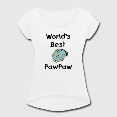 Cartoon Paws World s Best Paw Paw - Women's Roll Cuff T-Shirt