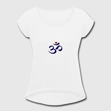 Om Peace - Women's Roll Cuff T-Shirt