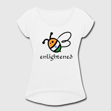 Bee Enlightened - Women's Roll Cuff T-Shirt