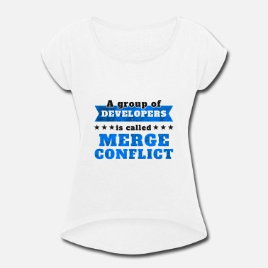 Conflict Computer Science Programmer Merge Conflict - Women's Rolled Sleeve T-Shirt