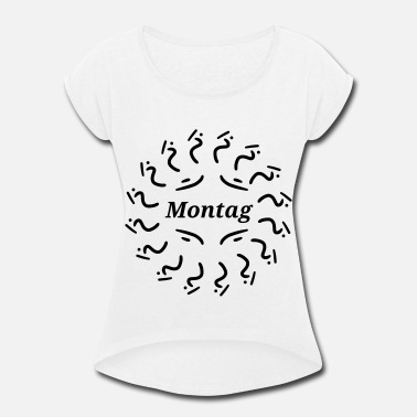Montage Montag - Women's Rolled Sleeve T-Shirt