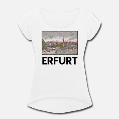 Erfurt Erfurt City Skyline Sights Silhouette Landmark - Women's Rolled Sleeve T-Shirt