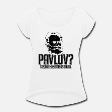 Psychology Pavlov Dog Funny Science Bell Pun Psychology gift - Women's Rolled Sleeve T-Shirt