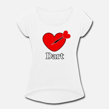I Heart Darts Darts heart in the heart with darts lettering - Women's Roll Cuff T-Shirt