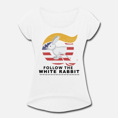 Infowars QAnon Art Follow the White Rabbit WWG1WGA Light - Women's Roll Cuff T-Shirt