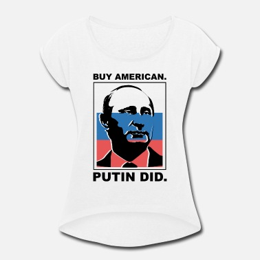 Russia Anti Trump Art | Impeach President | Resist Putin Light - Women's Rolled Sleeve T-Shirt