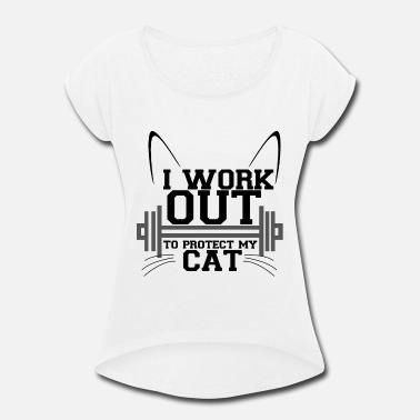 Rat I workout to protect my cat gym - Women's Rolled Sleeve T-Shirt