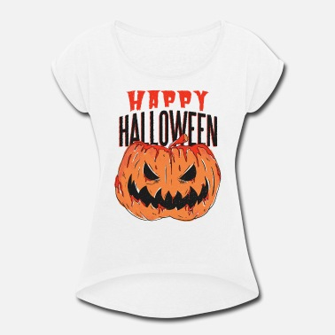 Halloween Quote Bloody pumpkin with happy halloween quote - Women's Rolled Sleeve T-Shirt
