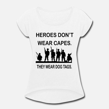 Wear Capes HEROES DONT WEAR CAPES - Women's Roll Cuff T-Shirt