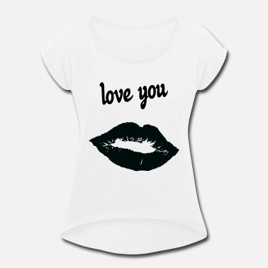 Affection Dedication affection love - Women's Rolled Sleeve T-Shirt