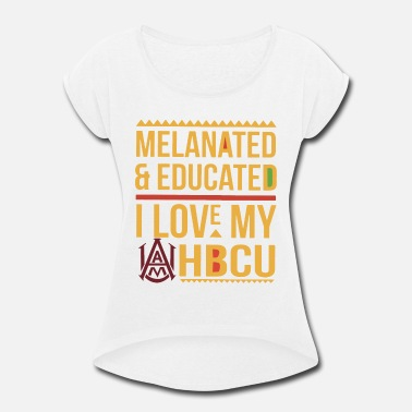 melanated and educated I love my HBCU geek - Women's Roll Cuff T-Shirt