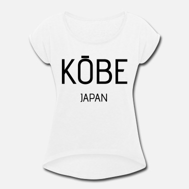 Kobe kobe - Women's Rolled Sleeve T-Shirt