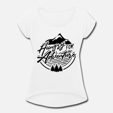 Pony Stall Hungry for adventure - Women's Rolled Sleeve T-Shirt