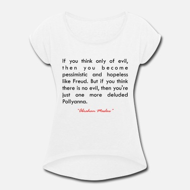 Material If you think... - Women's Rolled Sleeve T-Shirt