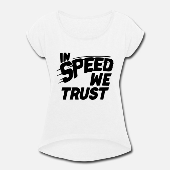 Wheel T-Shirts - SPEED JUNKY - Women's Rolled Sleeve T-Shirt white