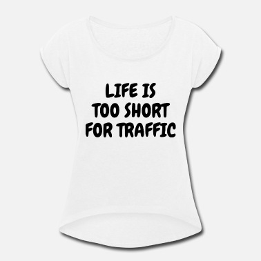 Traffic TRAFFIC - Women's Rolled Sleeve T-Shirt