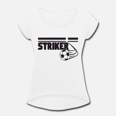 Striker Striker - Women's Rolled Sleeve T-Shirt