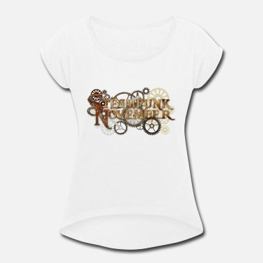 Age Of Steam Steam Punk November - Women's Rolled Sleeve T-Shirt