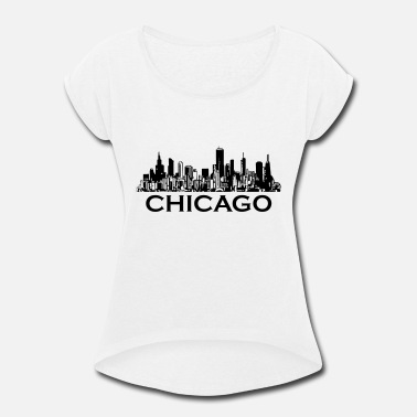 Chicago chicago - Women's Rolled Sleeve T-Shirt