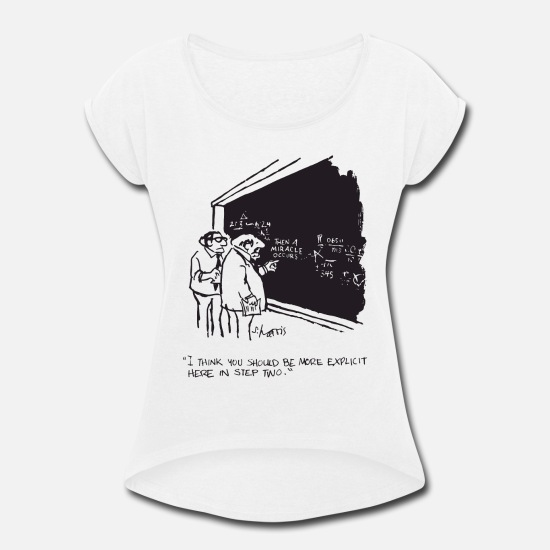 Geek T-Shirts - Sidney Harris Miracle Explicit Science Math Lab Hu - Women's Rolled Sleeve T-Shirt white