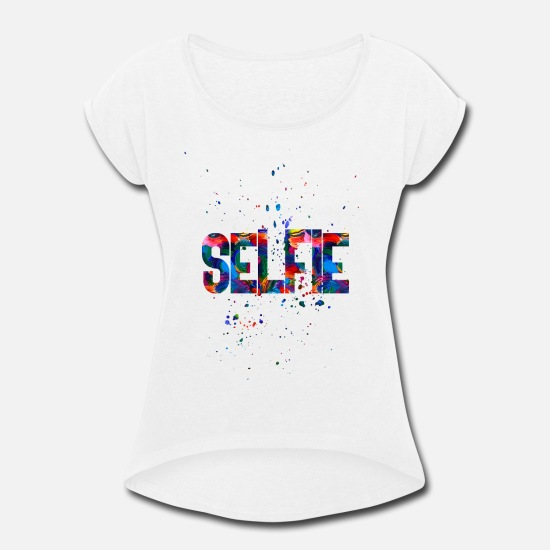 Stupid T-Shirts - Selfie - Women's Rolled Sleeve T-Shirt white
