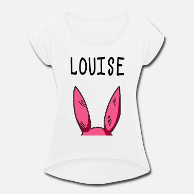 Louise Louise - Women's Rolled Sleeve T-Shirt