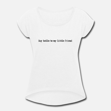 Little Friend Little Friend - Women's Roll Cuff T-Shirt