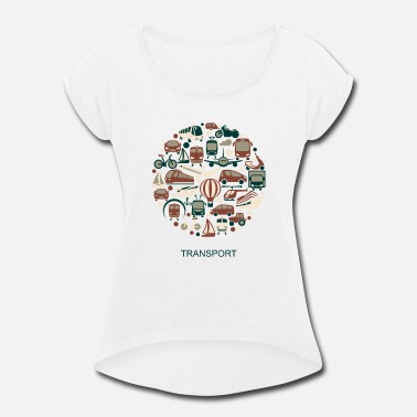 Transport transport - Women's Rolled Sleeve T-Shirt