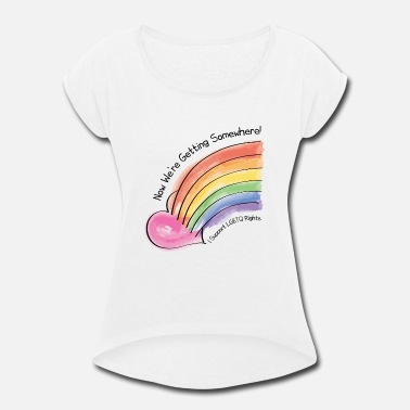 Lgbtq Rights I Support LGBTQ Rights - Women's Rolled Sleeve T-Shirt