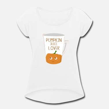Juicehead Pumpkin juice - Women's Roll Cuff T-Shirt