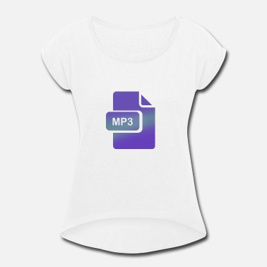 Mp3 mp3 - Women's Rolled Sleeve T-Shirt