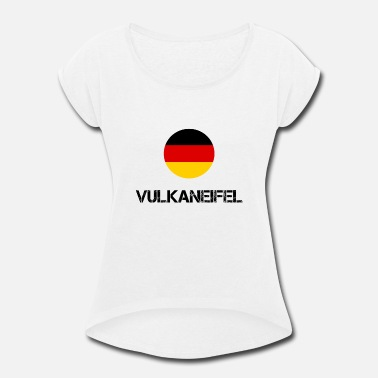 Germany Vulkaneifel in Germany! - Women's Rolled Sleeve T-Shirt