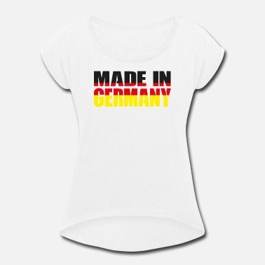 Made In Germany Made in Germany - Women's Rolled Sleeve T-Shirt