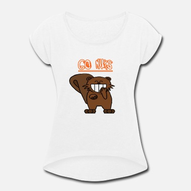 Go Nuts Go nuts chipmunk - Women's Rolled Sleeve T-Shirt
