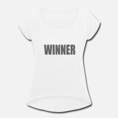 Winner WINNER - Women's Rolled Sleeve T-Shirt