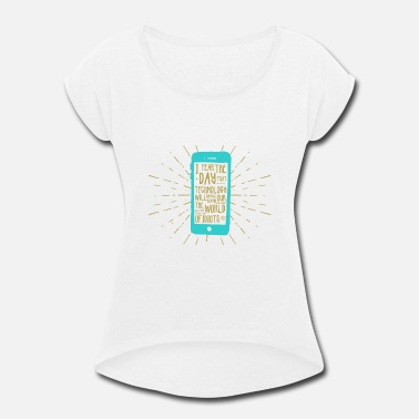 Mobile Phone Generation mobile phone - Women's Rolled Sleeve T-Shirt