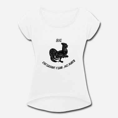 Cock Club Big cock exclusive club member - Women's Roll Cuff T-Shirt