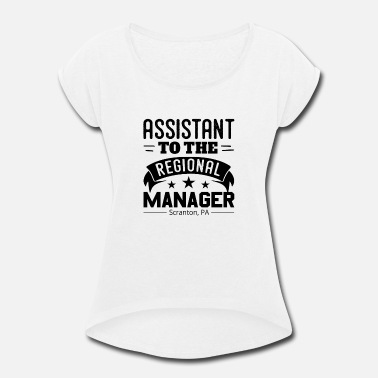 Regional Manager Funny Funny Assistant To The Regional Manager - Women's Roll Cuff T-Shirt