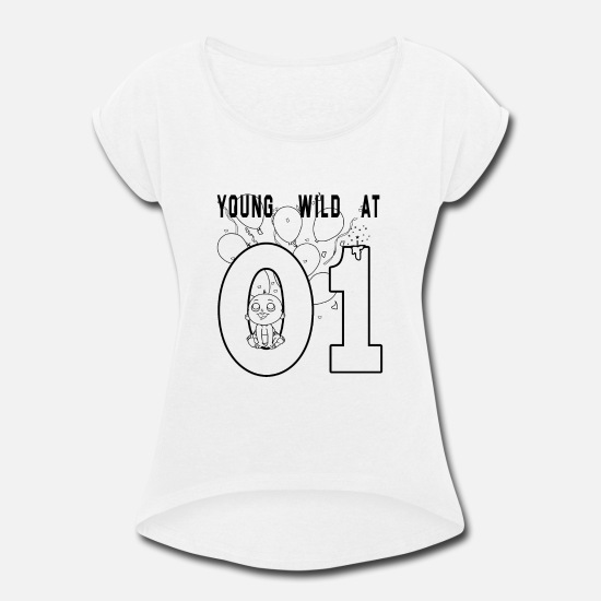 Free T-Shirts - Young wild and free Great Birthday Gift idea - Women's Rolled Sleeve T-Shirt white