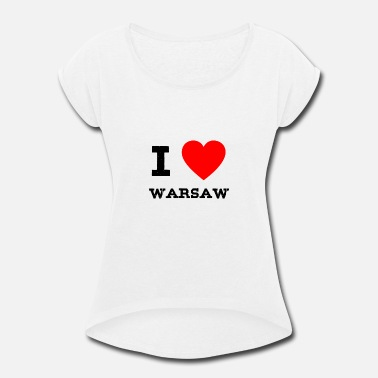 I Love Warsaw i love Warsaw - Women's Rolled Sleeve T-Shirt