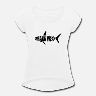 Week shark week - Women's Rolled Sleeve T-Shirt