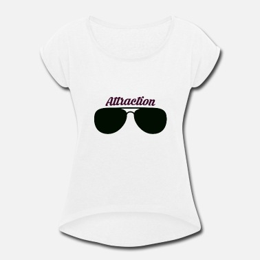 Attractive Sunglass Attraction - Women's Rolled Sleeve T-Shirt