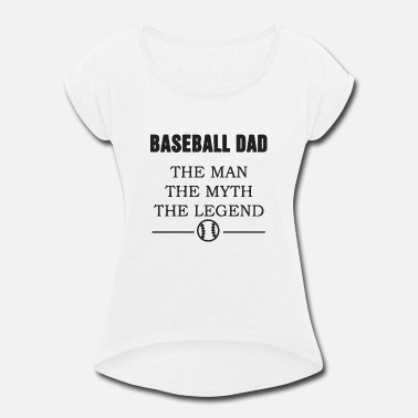 Parenting Baseball Parent - Women's Rolled Sleeve T-Shirt