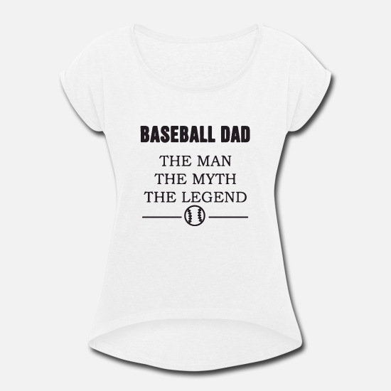 Birthday T-Shirts - Baseball Parent - Women's Rolled Sleeve T-Shirt white