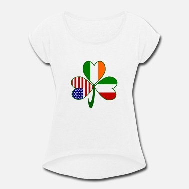 Irish And Italian Italian Irish American Shamrock - Women's Rolled Sleeve T-Shirt