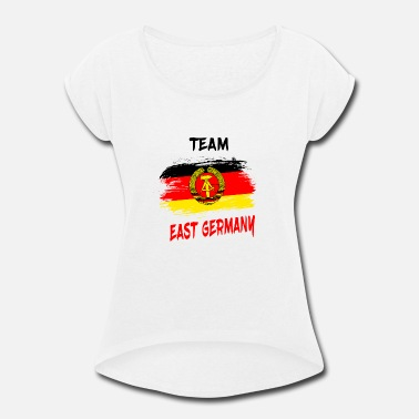 Ddr East Germany Team East Germany Gift DDR East Ossi - Women's Roll Cuff T-Shirt