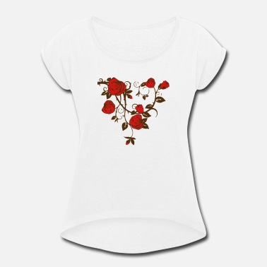 Rose Roses - Women's Rolled Sleeve T-Shirt