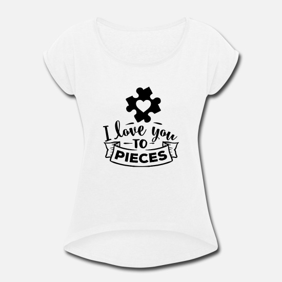 Love T-Shirts - Autism Awareness I Love You Autism Mom - Women's Rolled Sleeve T-Shirt white