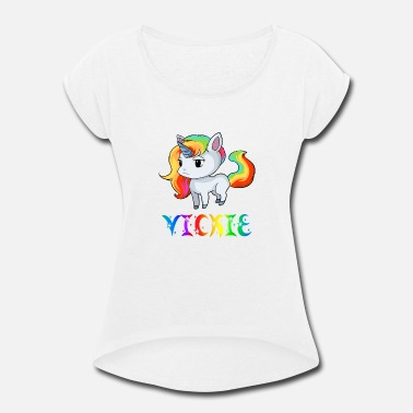 Vicky Vickie Unicorn - Women's Rolled Sleeve T-Shirt