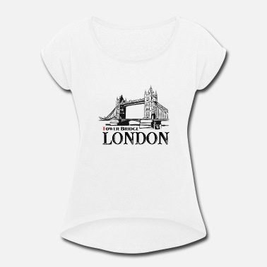 Tower Bridge London - Tower Bridge, UK - Women's Roll Cuff T-Shirt